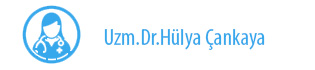 Uzm. Dr. Hülya Çankaya